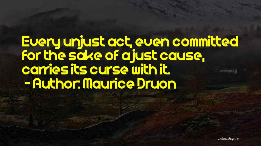 Maurice Druon Quotes 452429