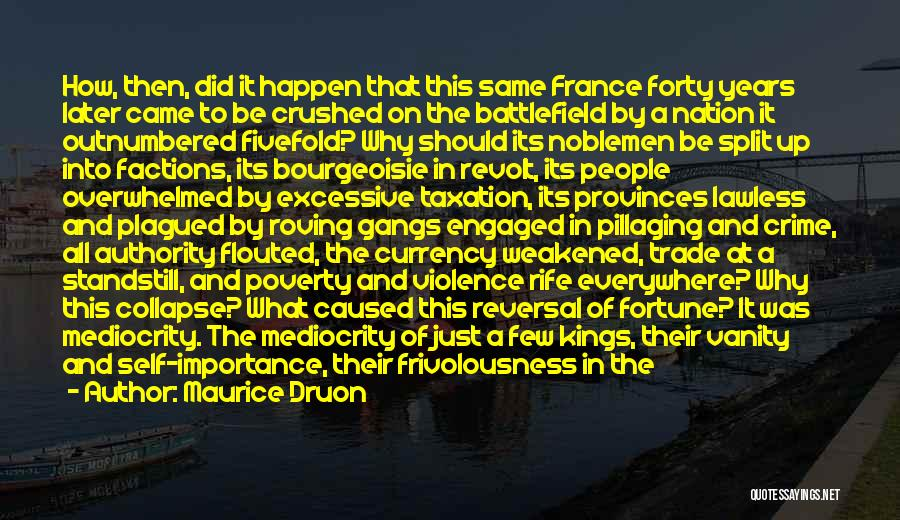 Maurice Druon Quotes 952747