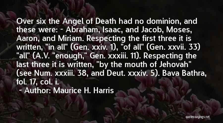 Maurice H. Harris Quotes 1050753