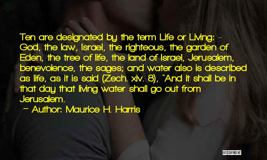 Maurice H. Harris Quotes 1812444