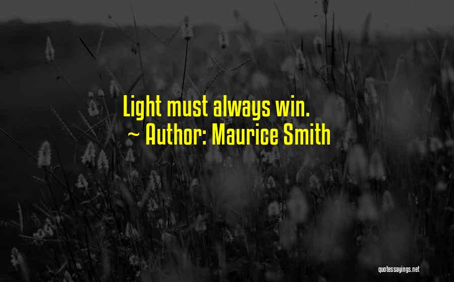 Maurice Smith Quotes 718757