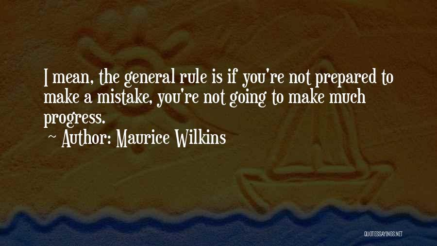 Maurice Wilkins Quotes 1269781