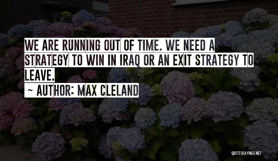 Max Cleland Quotes 1157373
