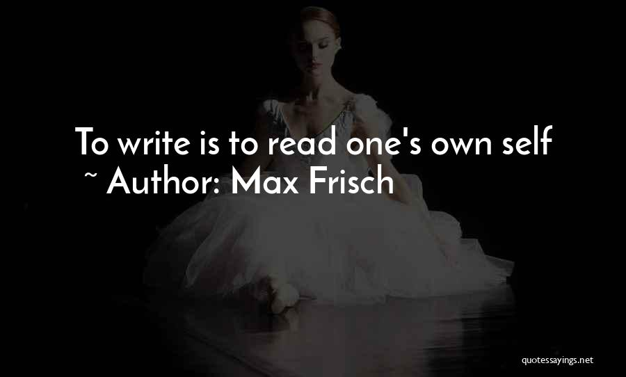 Max Frisch Quotes 1021687