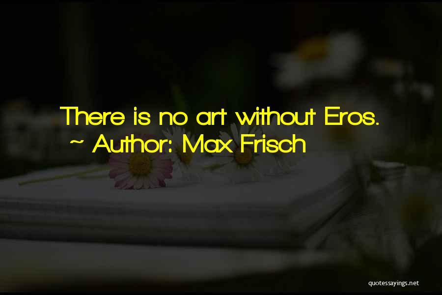 Max Frisch Quotes 115386