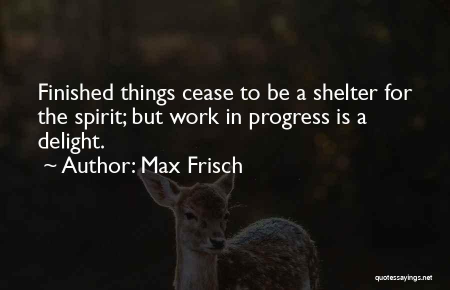 Max Frisch Quotes 1187599