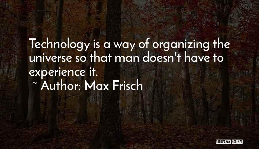 Max Frisch Quotes 1268015