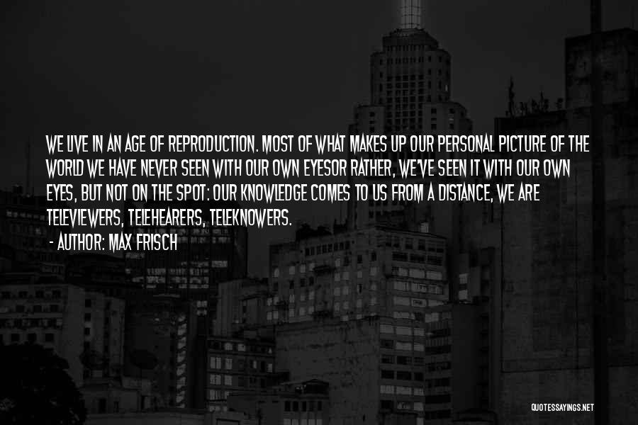 Max Frisch Quotes 127321