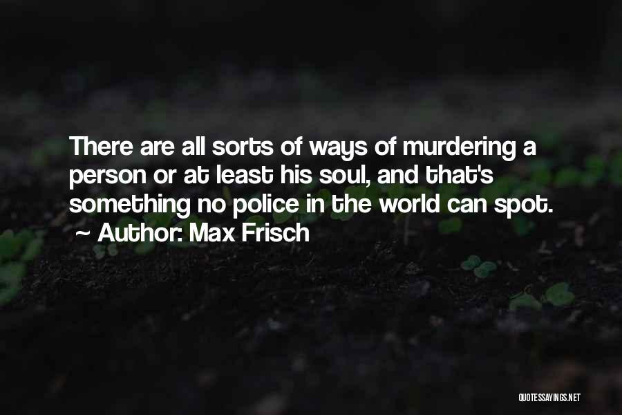 Max Frisch Quotes 1291061