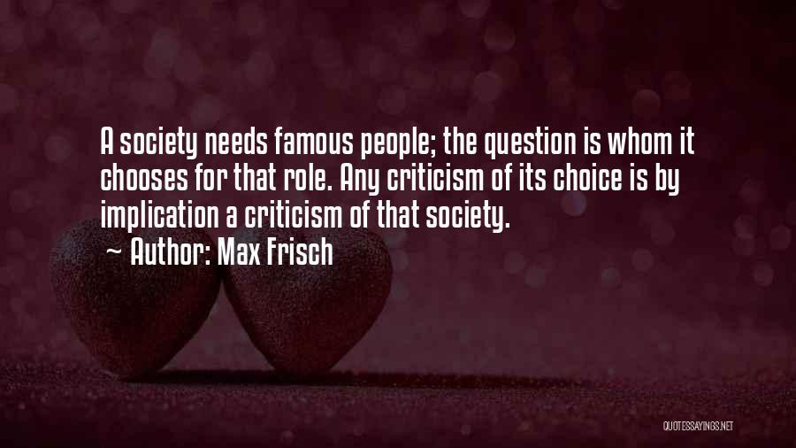 Max Frisch Quotes 132669