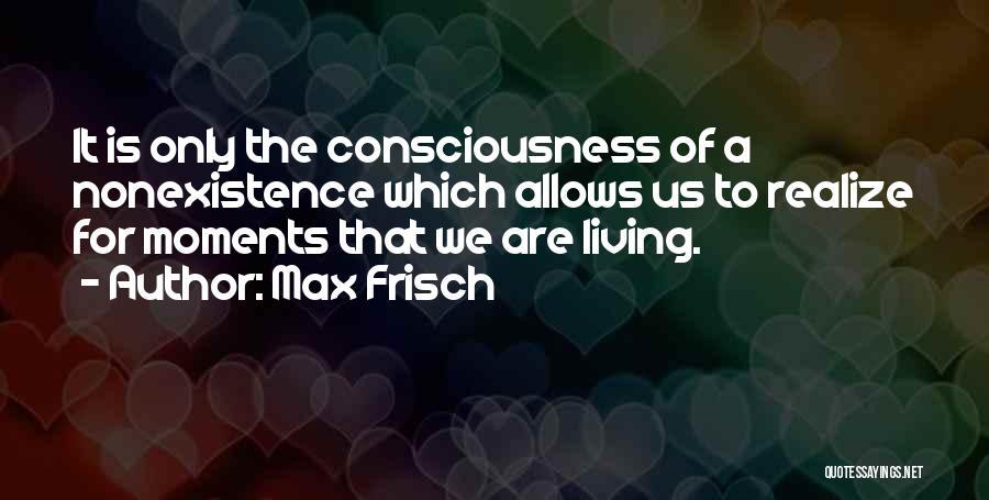 Max Frisch Quotes 1611201