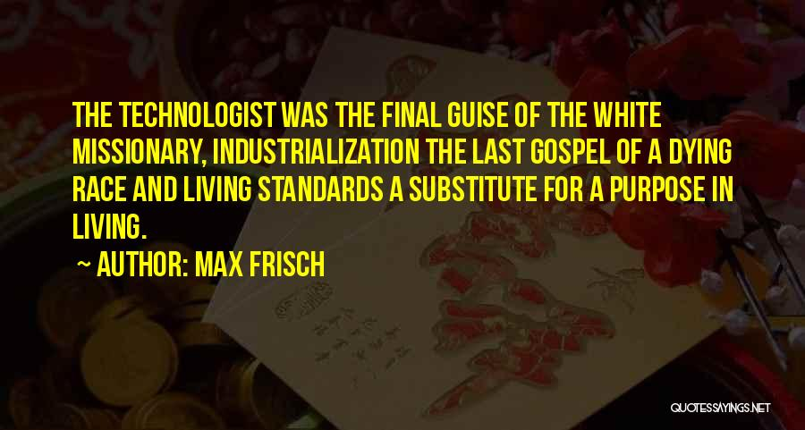 Max Frisch Quotes 188044