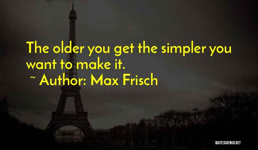 Max Frisch Quotes 1948720