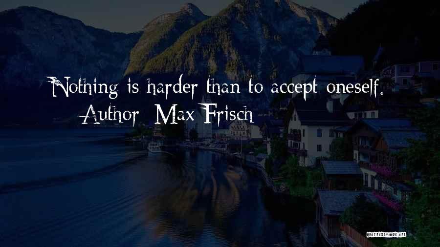 Max Frisch Quotes 1956547