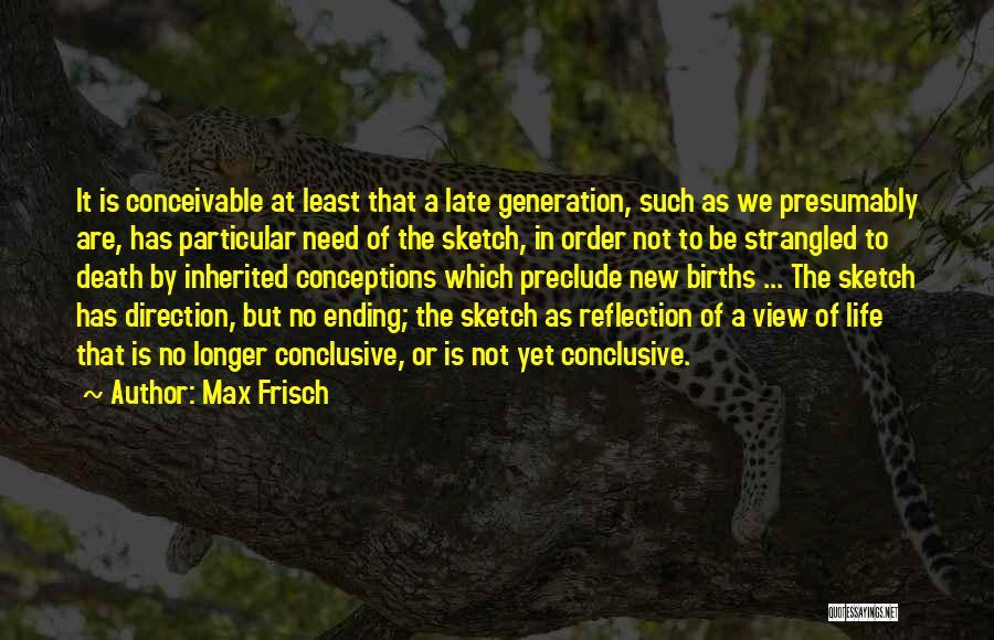 Max Frisch Quotes 1991556