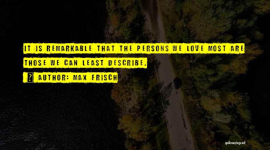 Max Frisch Quotes 2180198