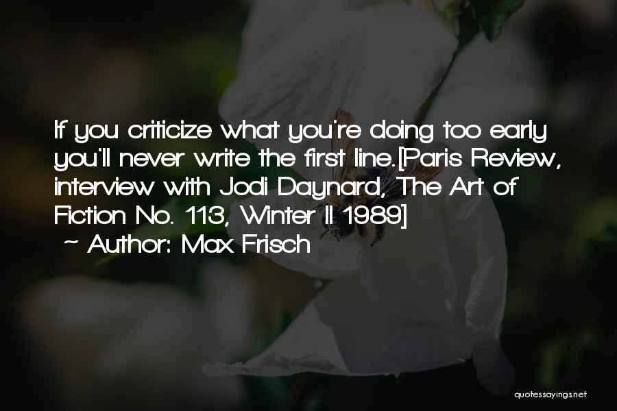 Max Frisch Quotes 2257653