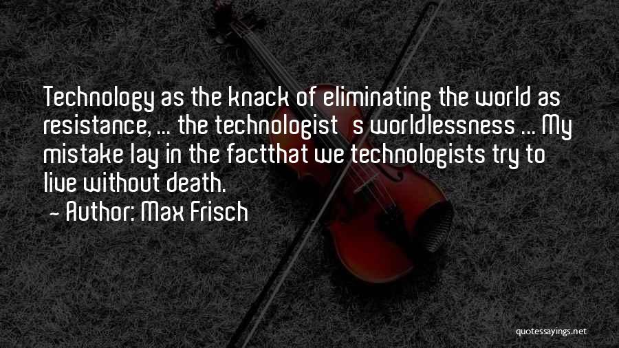 Max Frisch Quotes 487337