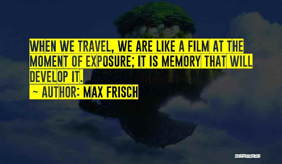 Max Frisch Quotes 500364