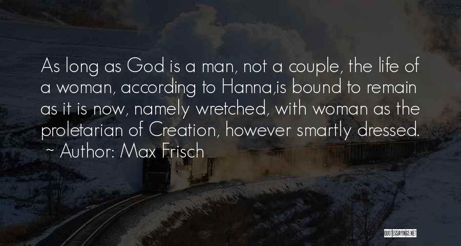 Max Frisch Quotes 527147
