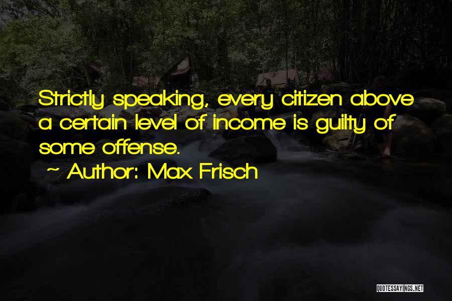 Max Frisch Quotes 559678