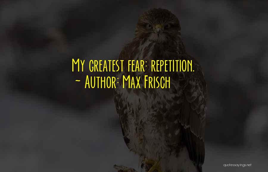 Max Frisch Quotes 609514