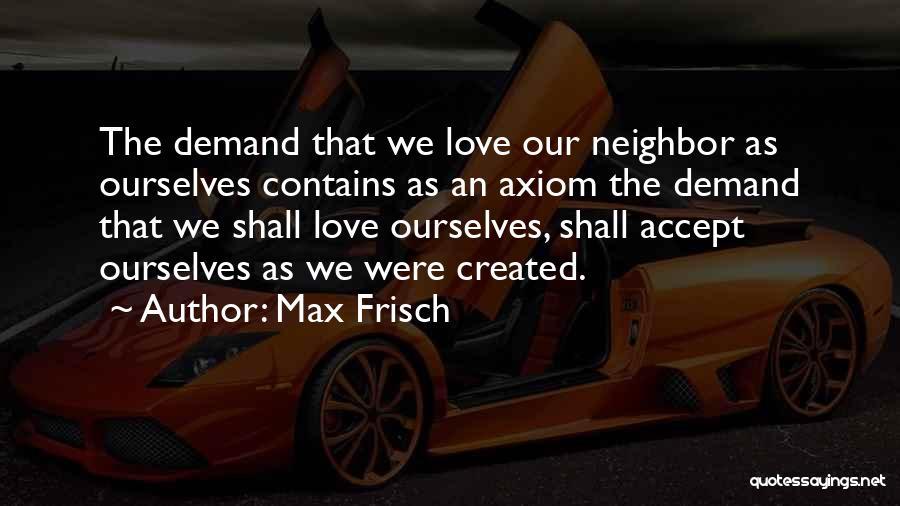 Max Frisch Quotes 93043