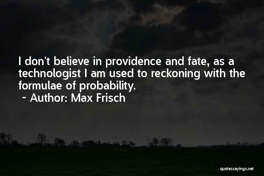 Max Frisch Quotes 932033