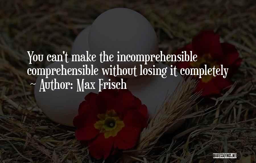 Max Frisch Quotes 932095