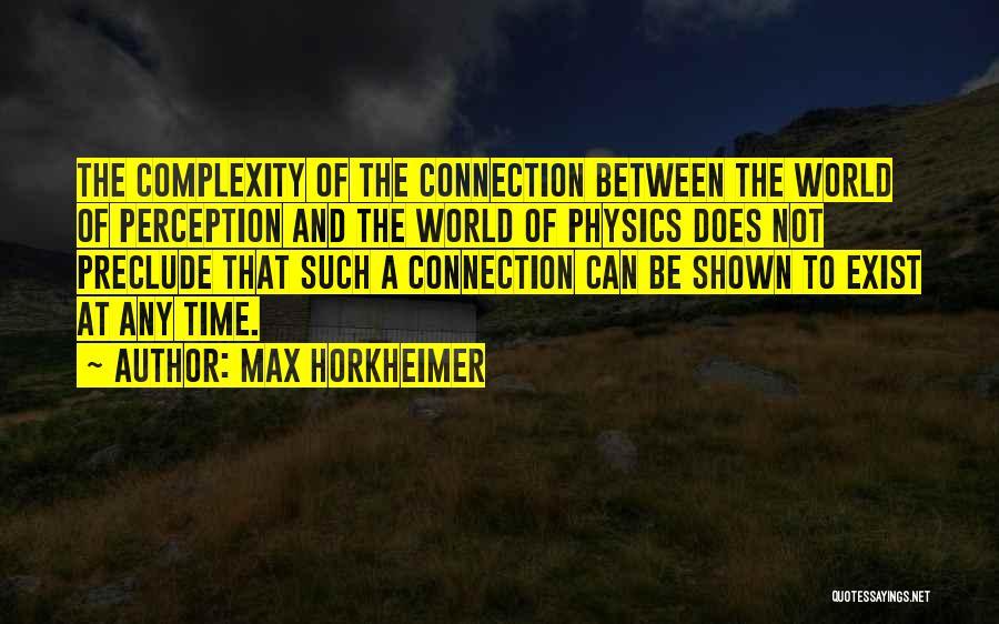 Max Horkheimer Quotes 1426499