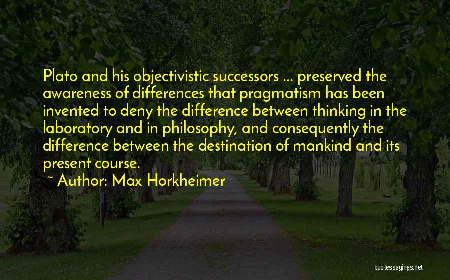 Max Horkheimer Quotes 1636109