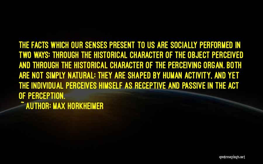 Max Horkheimer Quotes 474757