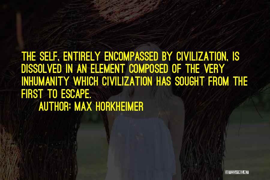 Max Horkheimer Quotes 586245