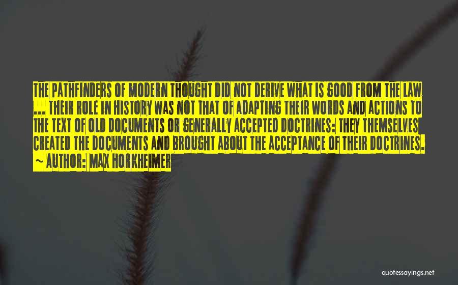 Max Horkheimer Quotes 864723