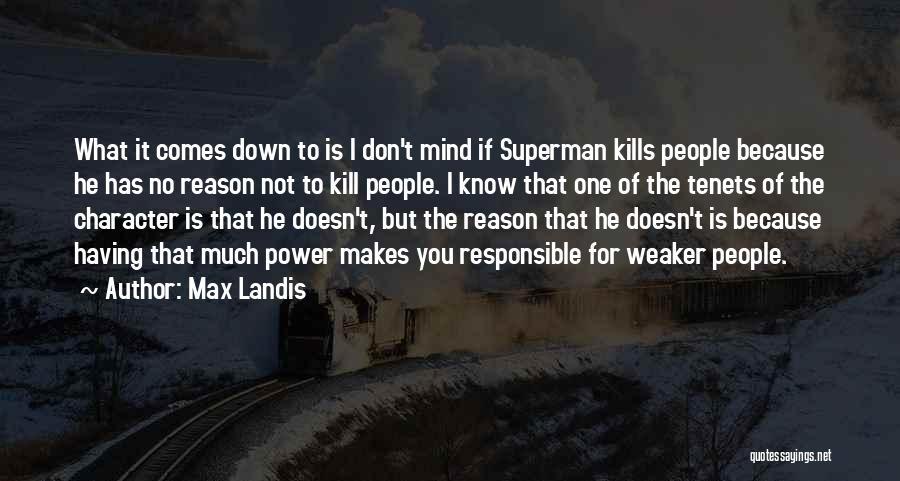 Max Landis Quotes 1288509