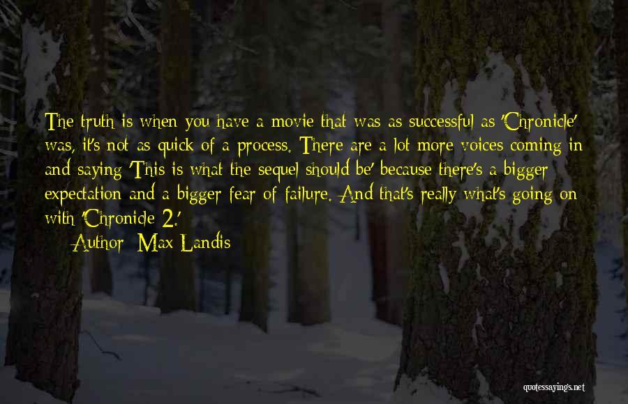 Max Landis Quotes 481468