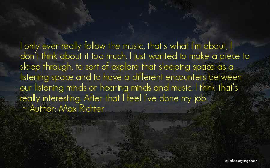 Max Richter Quotes 1820780