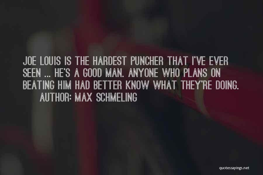 Max Schmeling Quotes 1392680