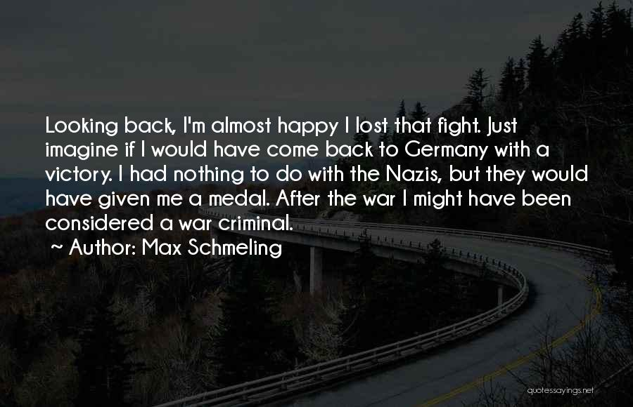 Max Schmeling Quotes 2038090