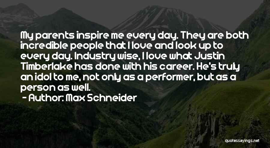 Max Schneider Quotes 1656469