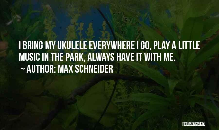 Max Schneider Quotes 193931