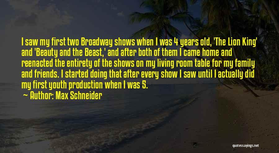 Max Schneider Quotes 2198138