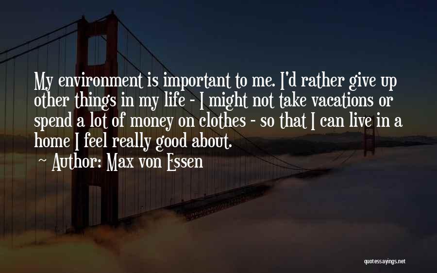 Max Von Essen Quotes 1052188
