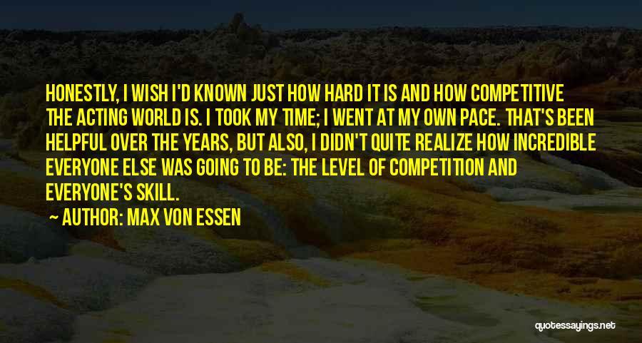 Max Von Essen Quotes 1091491