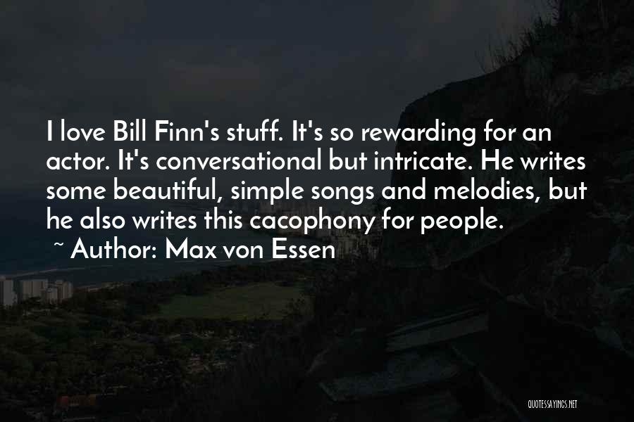 Max Von Essen Quotes 1120166