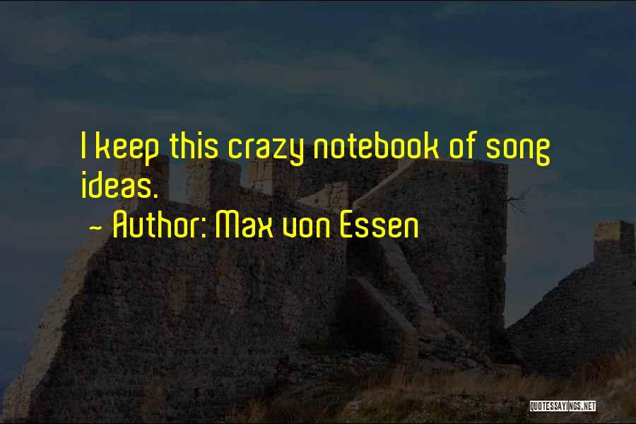 Max Von Essen Quotes 1613807