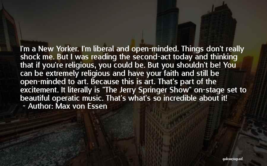 Max Von Essen Quotes 162296