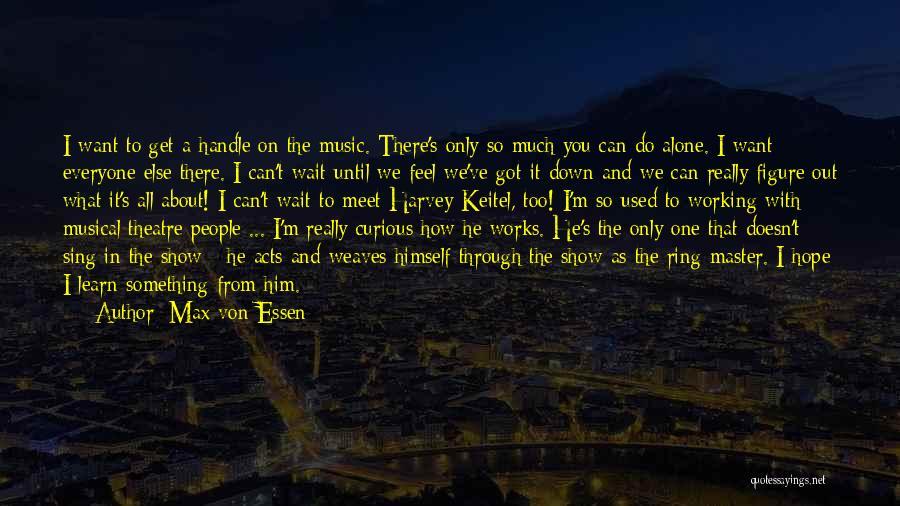 Max Von Essen Quotes 1771401