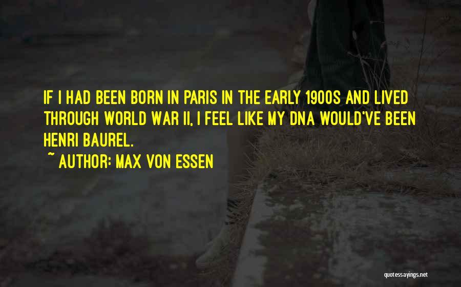 Max Von Essen Quotes 1989611