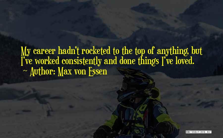 Max Von Essen Quotes 251705